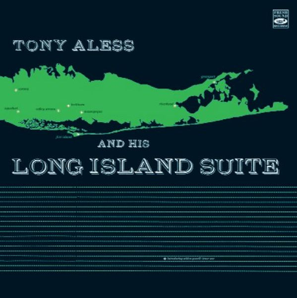 Tony Aless / And His Long Island Suite