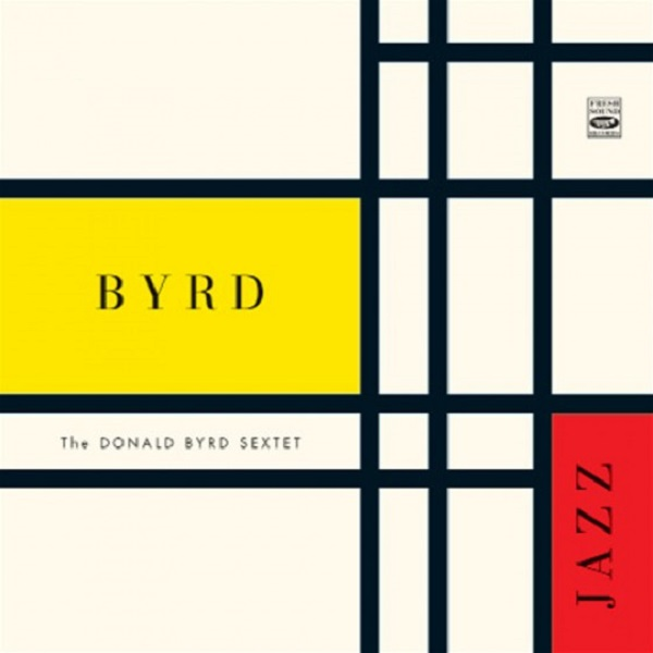 DONALD BYRD SEXTET / BYRD JAZZ(ジャズCD)