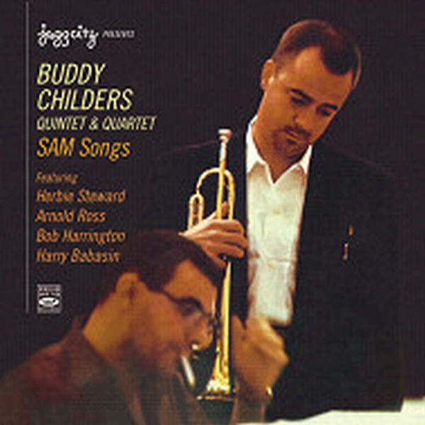 BUDDY CHILDERS QUINTET & QUARTET / SAM SONGS (ジャズCD)