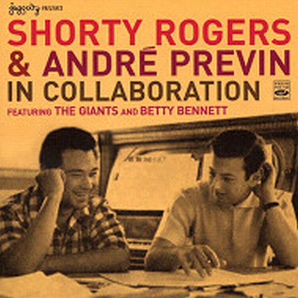 IN COLLABORATION (ジャズCD) / SHORTY ROGERS & ANDRE PERVIN