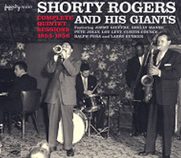 COMPLETE QUINTET SESSIONS 1954-1956(3CD) (ジャズCD) / SHORTY ROGERS AND HIS GIANTS