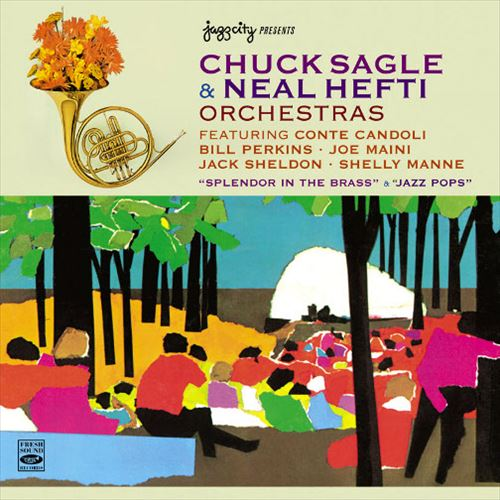 CHUCK SAGLE & NEAL HEFTI ORCHESTRAS / SPLENDOR IN THE BRASS & JAZZ POPS(ジャズCD)