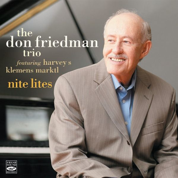 Don Friedman Trio / Nite Lites