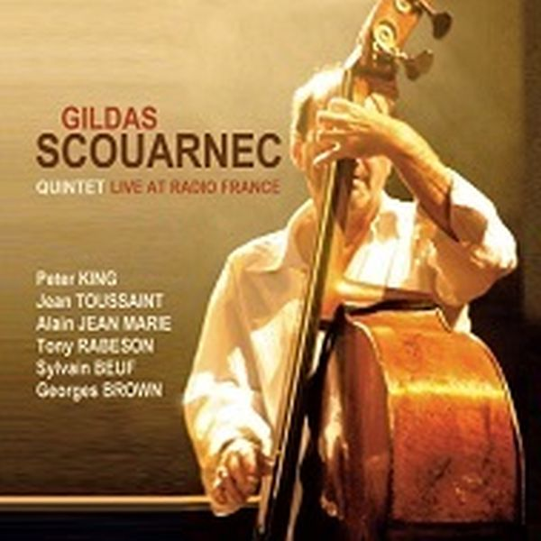 GILDAS SCOUARNEC QUINTET / LIVE AT RADIO FRANCE(2CD)