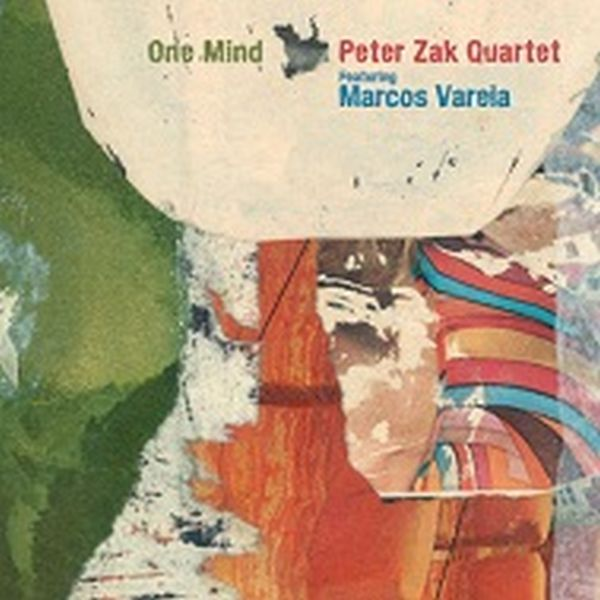 PETER ZAK / ONE MIND FEAT. MARCOS VARELA