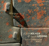 Adam Kolker & Russ Lossing / Whispers And Secrets