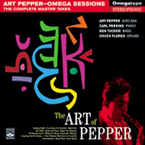 THE ART OF PEPPER-OMEGA SESSIONS:THE COMPLETE MASTER TAKES(+2 UN / ART PEPPER