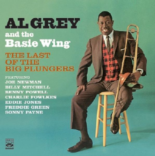 Al Grey And The Basie Wing / The Last Of The Big Plungers (ジャズCD)