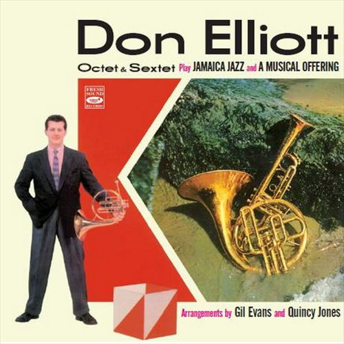 Don Elliott Octet & Sextet / Jamaica Jazz + A Musical Offering (ジャズCD)