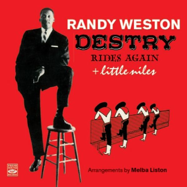 Randy Weston / Destry Rides Again + Little Niles (ジャズCD)