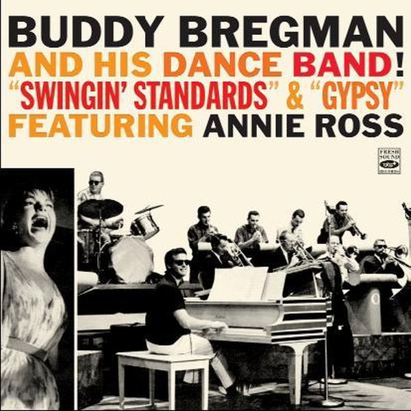 Buddy Bregman And His Dance Band! / Swingin'Standards & Gypsy Featuring Annie Ross (ジャズCD)