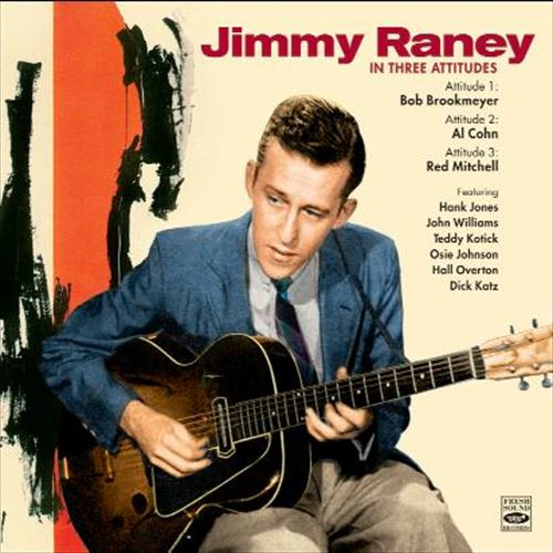 JIMMY RANEY / IN THREE ATITUDES + FEATURING BOB BROOKMEYER (ジャズCD)