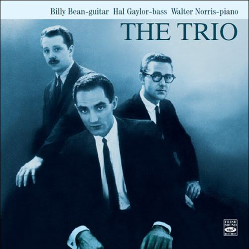 THE TRIO - BILLY BEAN / HAL GAYLOR / WALTER NORRIS / THE TRIO(ジャズCD)