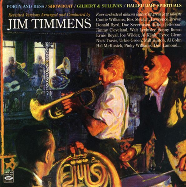 Jim Timmens / Porgy And Bess/Showboat/Gilbert & Sullivan/Hallelujah! Spi(2CD)