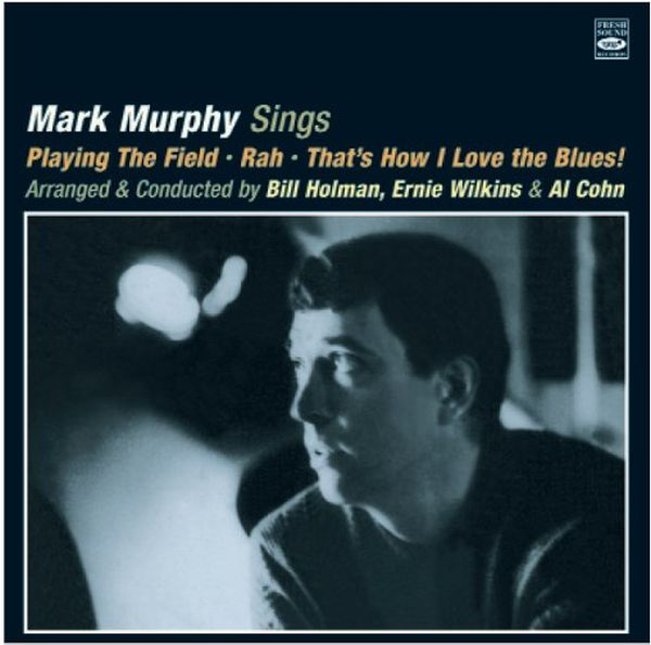Mark Murphy / Playing The Field / Rah / That'S How I Love The Blues!(2CD)