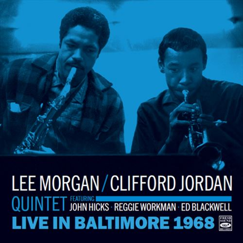 Lee Morgan / Clifford Jordan Quintet / Live In Baltimore 1968(ジャズCD)