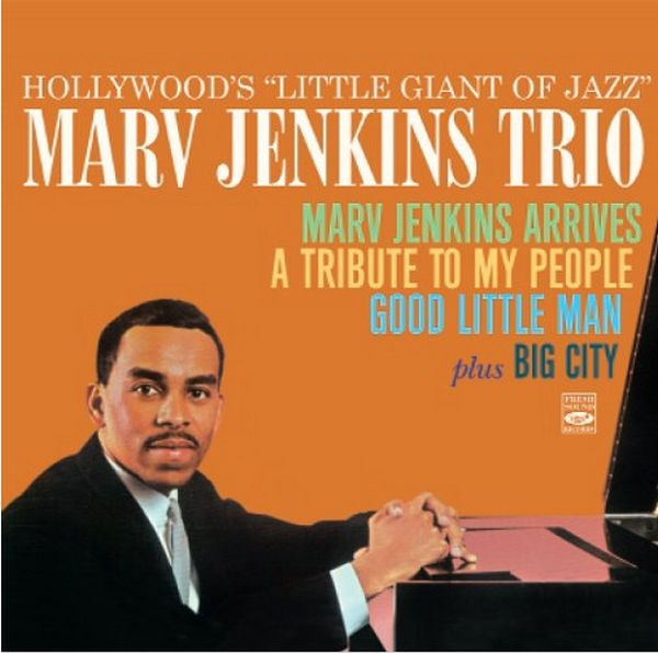 "Marv Jenkins Trio / Hollywood'S ""Little Giant Of Jazz"" / Marv Jenkins Arrives(2CD)"