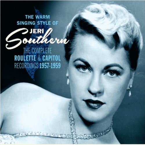 Jeri Southern / The Warm Singing Style Of Jeri Southern - The Complete Roulette