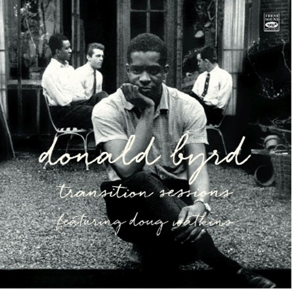 DONALD BYRD / TRANSITION SESSIONS(2CD)(ジャズCD)