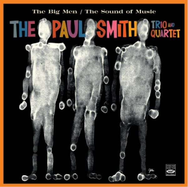 Paul Smith Trio & Quartet / The Big Men / The Sound Of Music(ジャズCD)