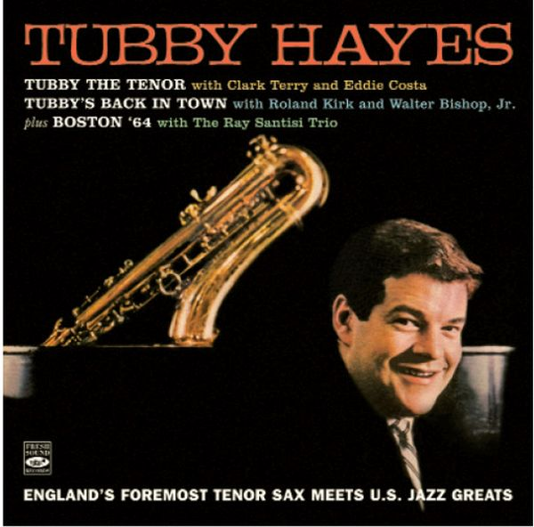 Tubby Hayes / England'S Foremost Tenor Sax Meets U.S. Jazz Greats(2CD)(ジャズCD)