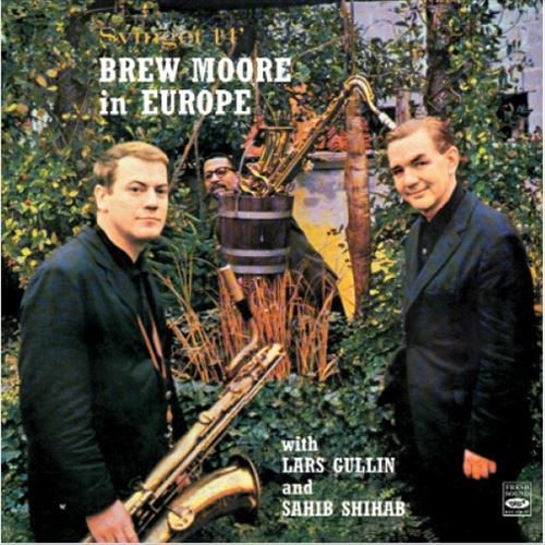 BREW MOORE / SVINGET 14'/ BREW MOORE IN EUROPE(ジャズCD)