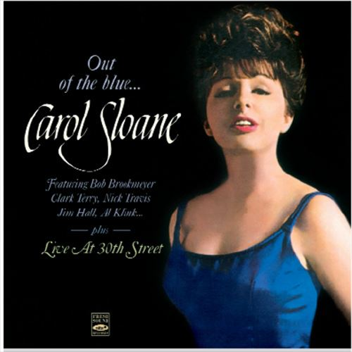 Carol Sloane / Out Of The Blue... / Live At 30Th Street(ジャズCD)