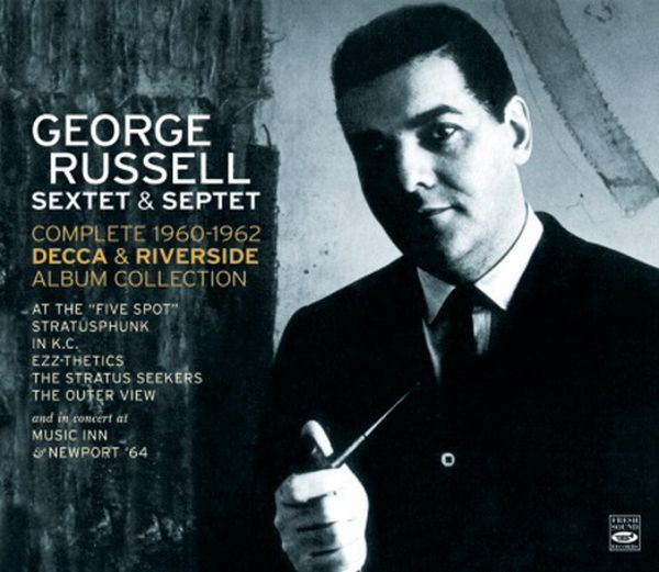 GEORGE RUSSELL SEXTET & SEPTET / THE COMPLETE 1960-1962 DECCA & RIVERSIDE…(4CD+36PAGE BOOKLET)