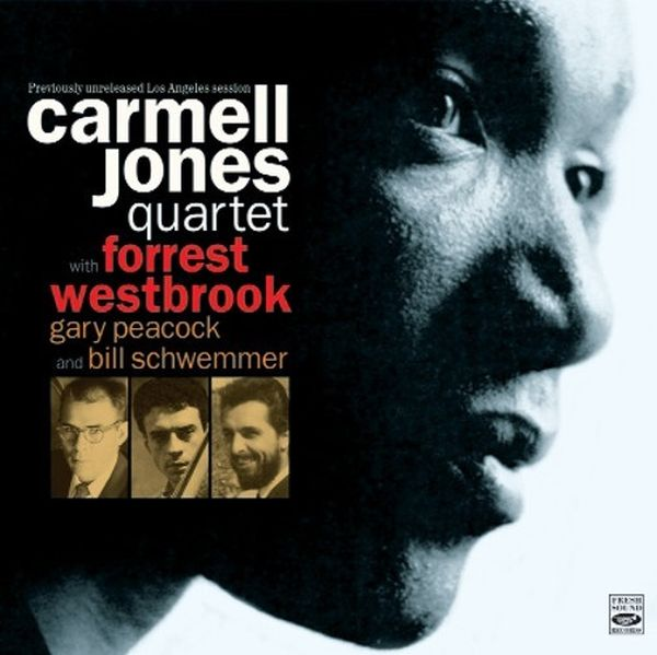 CARMELL JONES QUARTET (FORREST WESTBROOK) / PREVIOUSLY UNRELEASED LOS ANGELES SESSION