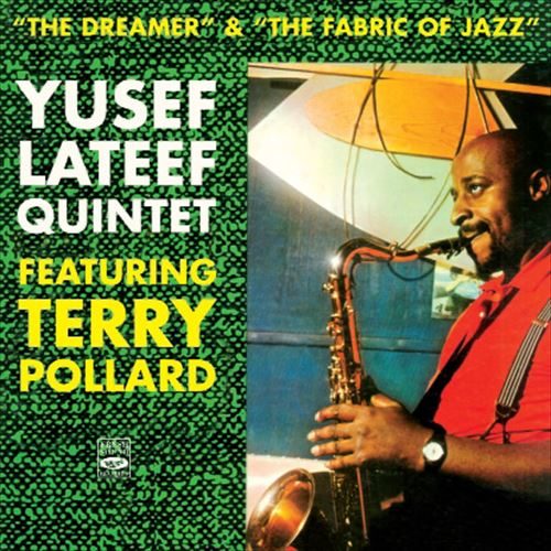 "Yusef Lateef Quintet / ""The Dreamer""&""The Fabric Of Jazz"""