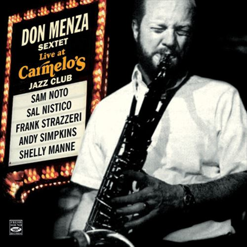 Don Menza Sextet / Live At Carmelo'S (2CD)