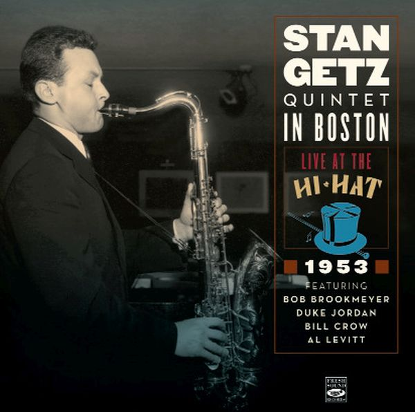 STAN GETZ / QUINTET IN BOSTON  LIVE AT THE HI-HAT 1953 (2CD)