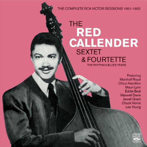 Red Callender / The Complete Rca Victor Sessions 1951-1952