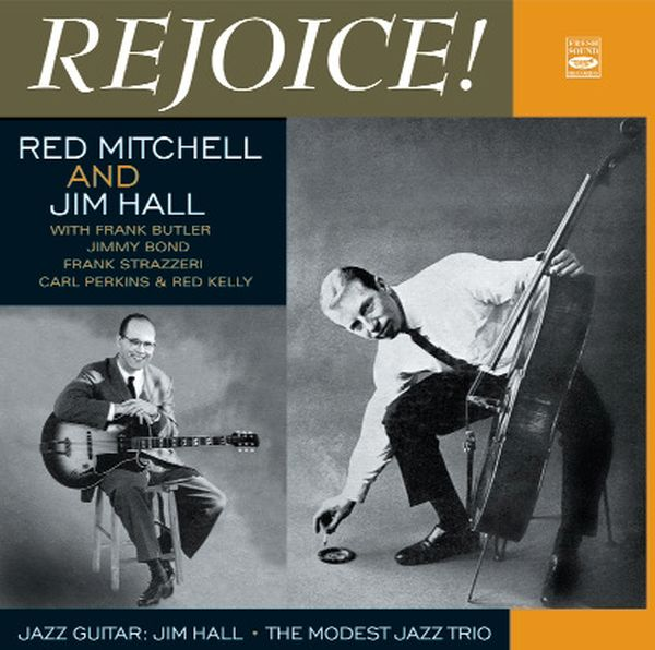 "Red Mitchell And Jim Hall / ""Rejoice!""""The Modest Jazz Trio"" & ""Jazz Guitar""(2CD)"