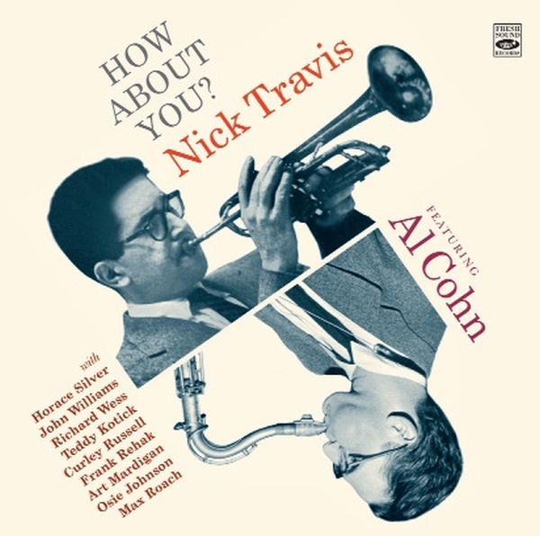 NICK TRAVIS feat. AL COHN / HOW ABOUT YOU?