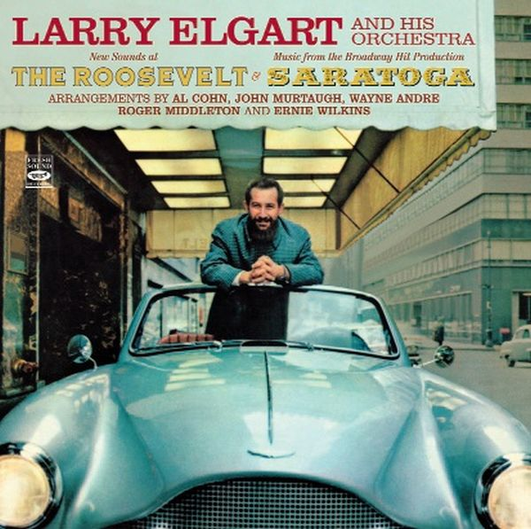 LARRY ELGART / NEW SOUNDS AT THE ROOSEVELT- MUSIC FROM THE BROADWAY HIT PRODUCT