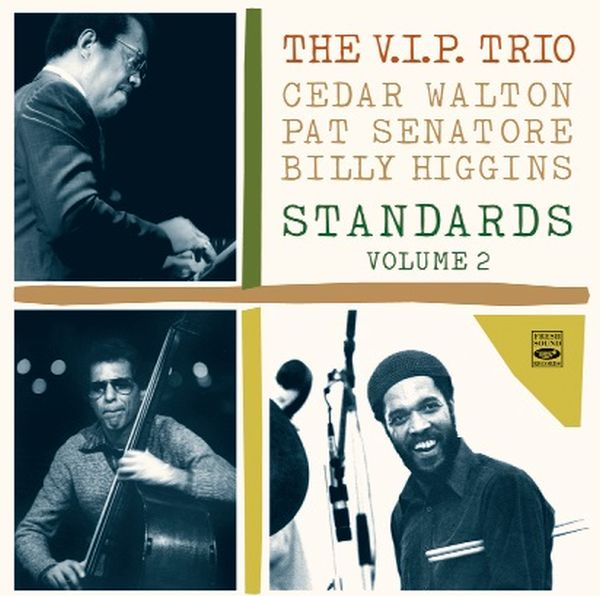 The V.I.P. Trio / STANDARDS, VOLUME 2