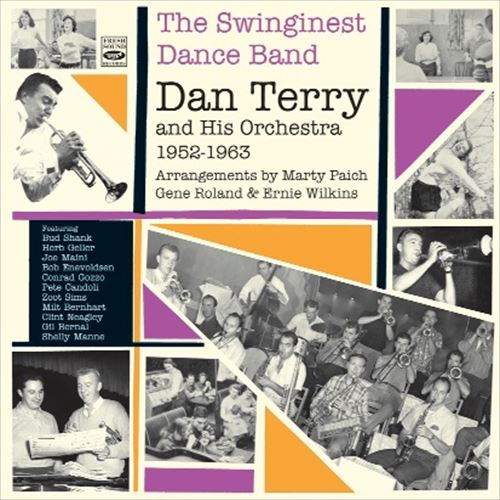 DAN TERRY / THE SWINGINEST DANCE BAND - DAN TERRY & HIS ORCHESTRA 1952-1963