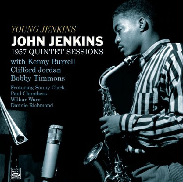 JOHN JENKINS / YOUNG JENKINS: 1957 QUINTET SESSIONS (2 LP ON 1 CD)