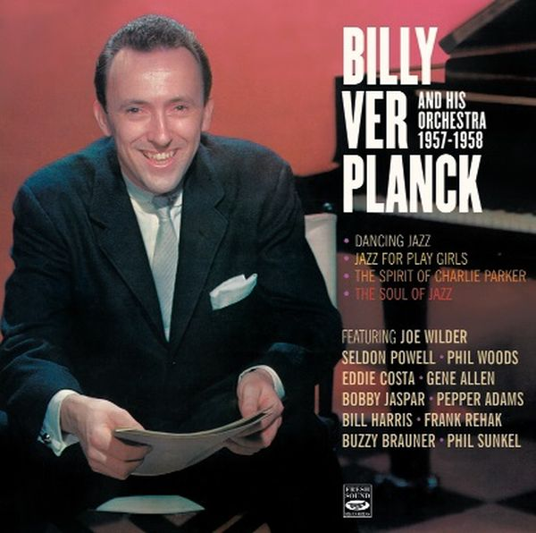 BILLY VER PLANCK / BILLY VER PLANCK AND HIS ORCHESTRA 1957-1958(2CD)