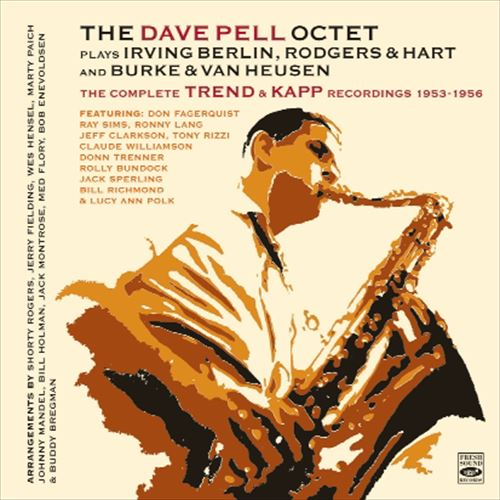 THE DAVE PELL OCTET / THE COMPLETE TREND RECORDINGS 1953-1954(3 LP ON 2CD) + BONUS
