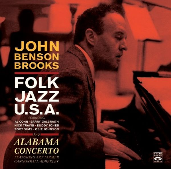 JOHN BENSON BROOKS / FOLK JAZZ, U.S.A. & ALABAMA CONCERTO(2LPs ON 1CD)