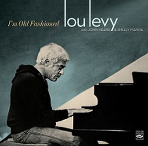 LOU LEVY / I'M OLD FASHIONED