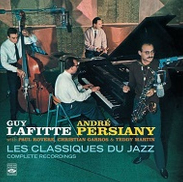 GUY LAFITTE & ANDRE PERSIANY / LES CLASSIQUES DU JAZZ ・ COMPLETE RECORDINGS(2LP ON 1CD)