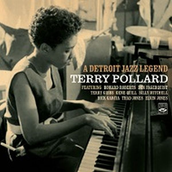TERRY POLLARD / A DETROIT JAZZ LEGEND