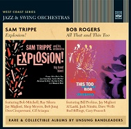 SAM TRIPPE & BOB ROGERS / EXPLOSION! + ALL THAT AND THIS TOO (2LP ON 1CD)