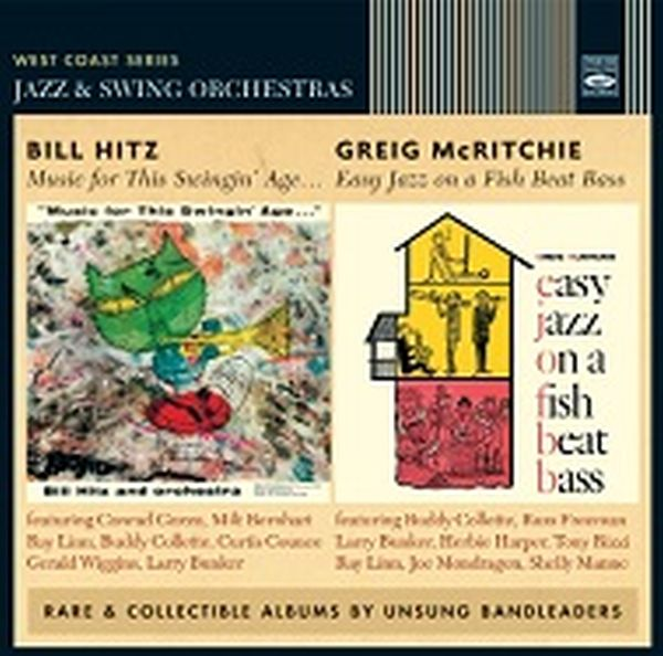 BILL HITZ & GREIG McRITCHIE / MUSIC FOR THIS SWINGIN' AGE + EASY JAZZ ON A FISH BEAT BASS