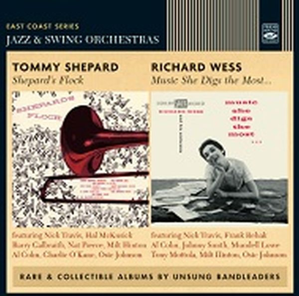 TOMMY SHEPARD & RICHARD WESS / SHEPARD'S FLOCK + MUSIC SHE DIGS THE MOST (2LP ON 1CD)