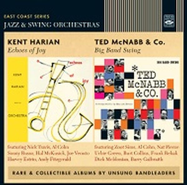 Kent Harian & Ted Mcnabb / Echoes Of Joy + Big Band Swing (2 Lp On 1 Cd)