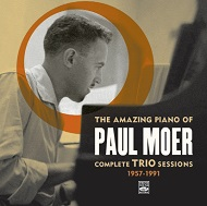 Paul Moer / The Amazing Piano Of Paul Moer Complete Trio Sessions 1957-1991